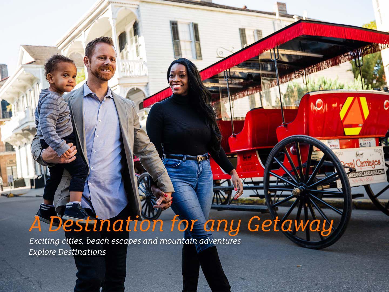A Destination for any Getaway