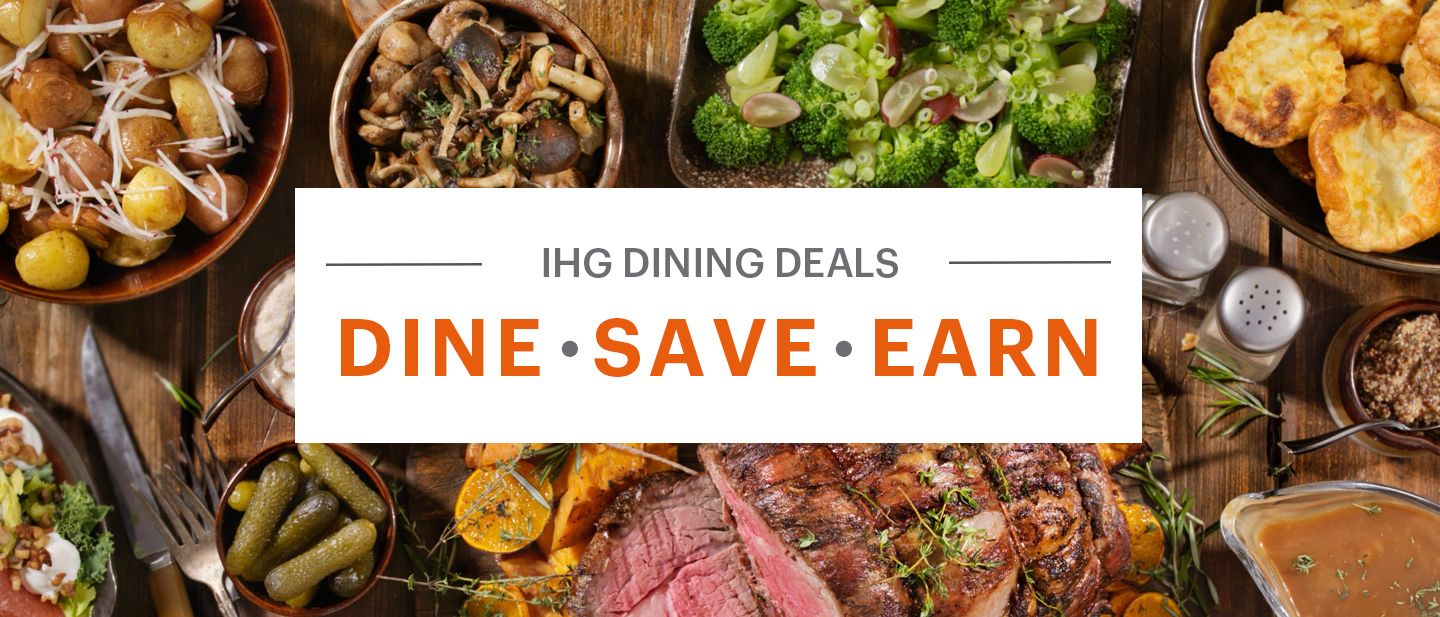 Dine For Up To 30 Off Your Bill Ihg