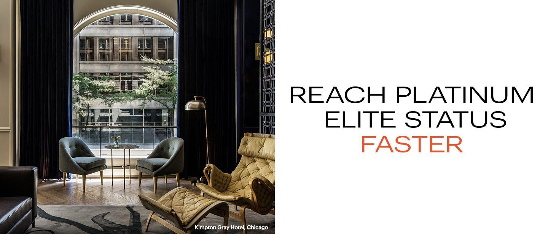 Earn Platinum Elite status in just 5 nights.