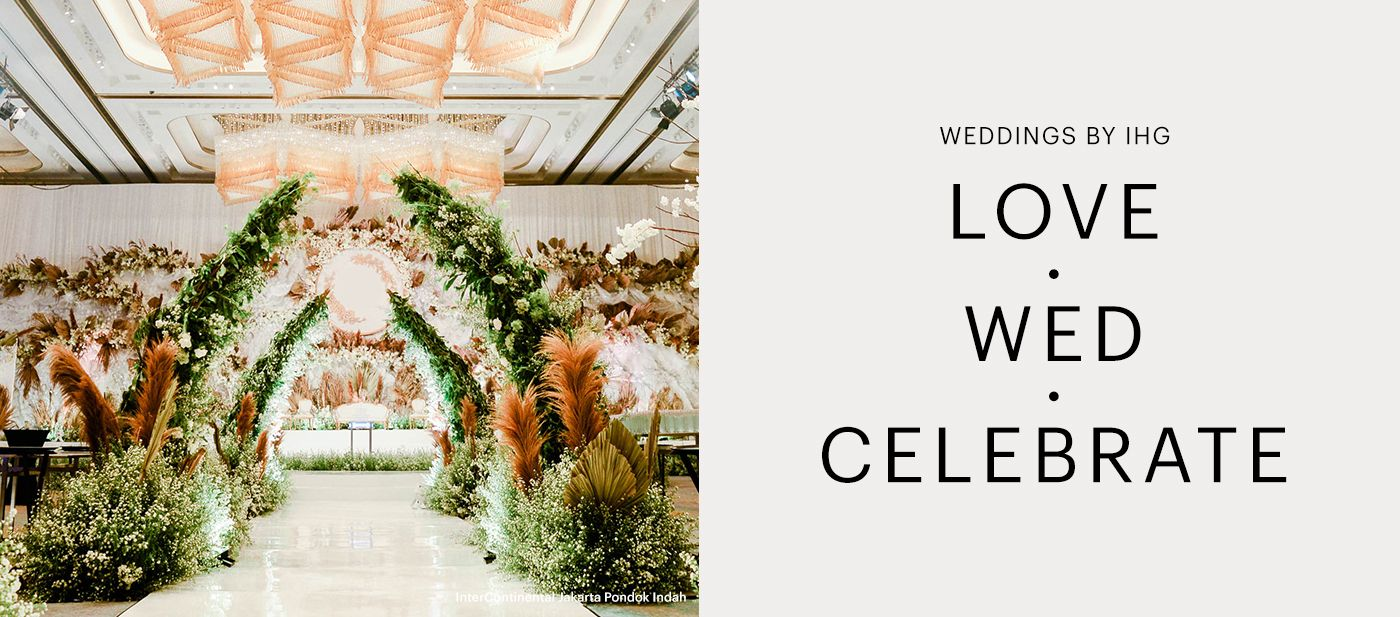 Love. Wed. Celebrate. Weddings by IHG