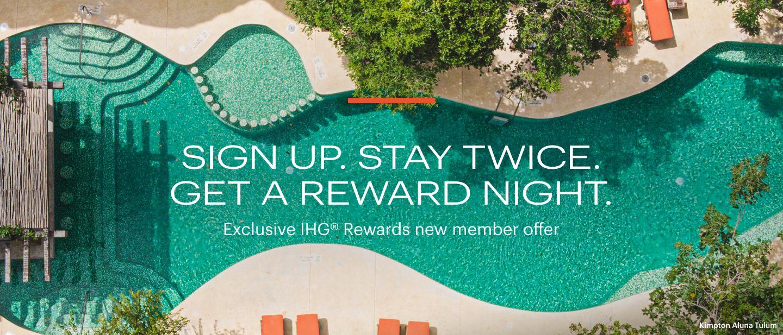 Exclusive IHG® Rewards new member offer