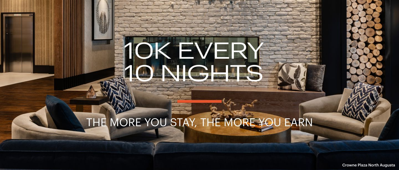 Earn 10K Every 10 Nights